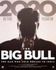 बिग बुल: द मैन हु सोल्ड ड्रीम्स टू इंडिया