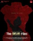 द दिल्ली फाइल्स