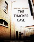 The Thacker Case