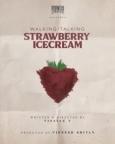 Walking / Talking Strawberry Icecream