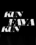Kun Faya Kun