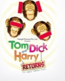 टॉम, डिक एंड हैरी रिटर्न्स