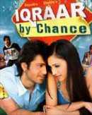 Iqraar - By Chance