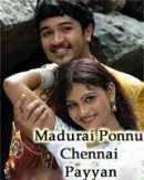 Madurai Ponnu Chennai Payyan