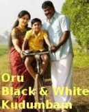 Oru Black & White Kudumbam