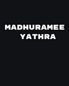 Madhuramee Yathra