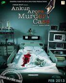 Ankur Arora Murder Case