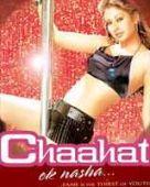 Chaahat - Ek Nasha