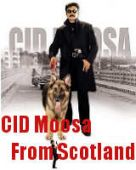 CID Moosa From Scotland