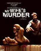 My Wifes Murder