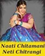 Naati Chitamani Neti Chitrangi