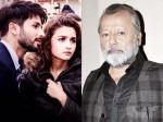 Pankaj Kapoor Jealous Of Shahid Kapoor Because Of Alia Bhatt