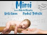 Kriti Sanon Pankaj Tripathi Film On Surrogacy Mimi First Poster Out