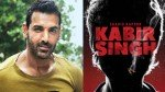 John Abraham Doesnt Want To Follow Kabir Singh Trend Of South Indian Movie Remakes