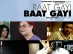 Raat Gayi Baat Gayi Preview