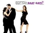 Raat Gayi Baat Gayi Review