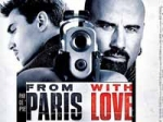 From Paris With Love Review