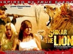 Shikar The Lion Preview