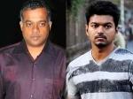 Gautham Menon Vijay Yohan Back Burner