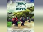 Third World Boys Movie Has No Heroine