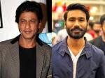 Shahrukh Khan Loss Dhanush Gain