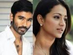 Dhanush To Romance Trisha