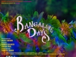 Bangalore Days Cast Confirmed