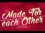 Ranjith Sankar Made For Each Other