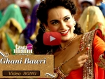 Tanu Weds Manu Returns New Song Kangana Ranaut Gets Drunk Crazy Ghani Bawri