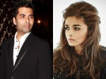 Karan Johar Says Tiny Alia Bhatts Problems Are Always Big
