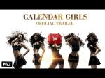Calendar Girls Official Trailer Hot Models Skin Show And Heaps Of Seduction