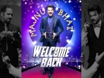 All Is Well For Welcome Back Despite 15 Cuts And Payment Dues To Actors
