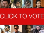 Who Is The Best Tamil Villain Of 2015 Vote For Your Favourite