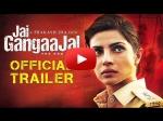 Priyanka Chopra Jai Gangaajal Trailer Fierce Determined Unbreakable