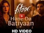 Fitoor Hone Do Batiyaan Song Aditya Roy Kapur Katrina Kaif