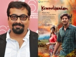 Anurag Kashyap Is All Praises For Kammatipaadam Dulquer Salmaan