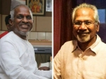 Real Reason Why Mani Ratnam Ilaiyaraaja Parted Ways