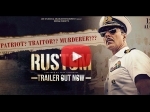 Rustom Trailer Starring Akshay Kumar And Ileana Dcruz Is Out
