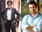 Nawazuddin Siddiqui Talks About Superstar Rajinikanth