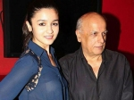 Mahesh Bhatt Praises Alia Bhatt Dear Zindagi