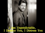 Shahrukh Khan Strange Take On Love Says I Am Unpredictable Destroy You