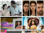 Kumkum Bhagya Naagin Saathiya Ssk Yhm Tv Shows That Must Go Off Air