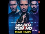 Wajah Tum Ho Review Story Plot And Rating