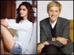 Deepika Padukone To Be Grilled By Ellen Degeneres About Her Love Life Career In Hollywood