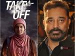 Kamal Haasan Enjoyed Watching Take Off
