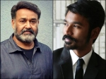 Mohanlal Dhanush To Lock Horns At The Kerala Box Office In July
