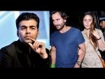 Saif Ali Khan Upset With Karan Johar Kareena Kapoor Friendship In Trouble