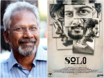 Dulquer Salmaan S Solo Mani Ratnam Is Looking Forward The Movie