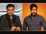 Ajay Devgn Karan Johar Not Ready For Patch Up Kajol