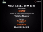 Akshay Kumar Karan Johar Kesari To Release On Holi In
